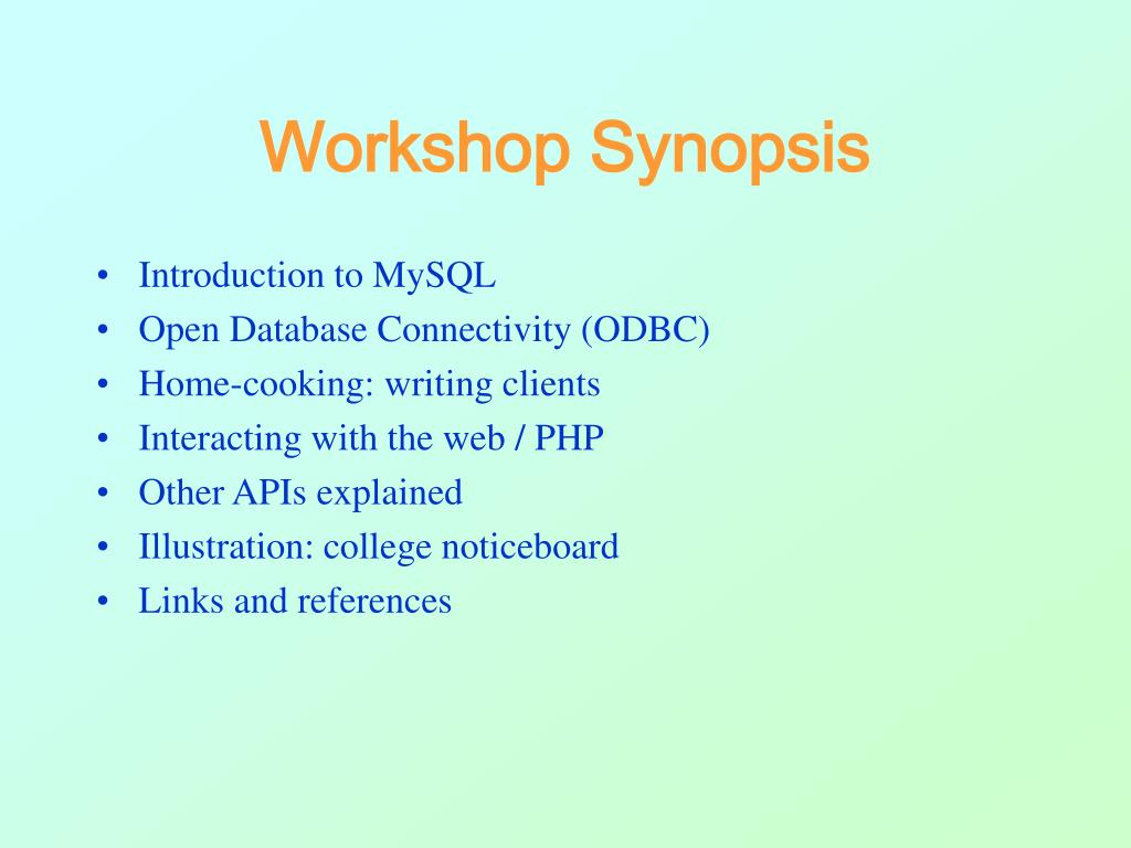 Workshop Synopsis