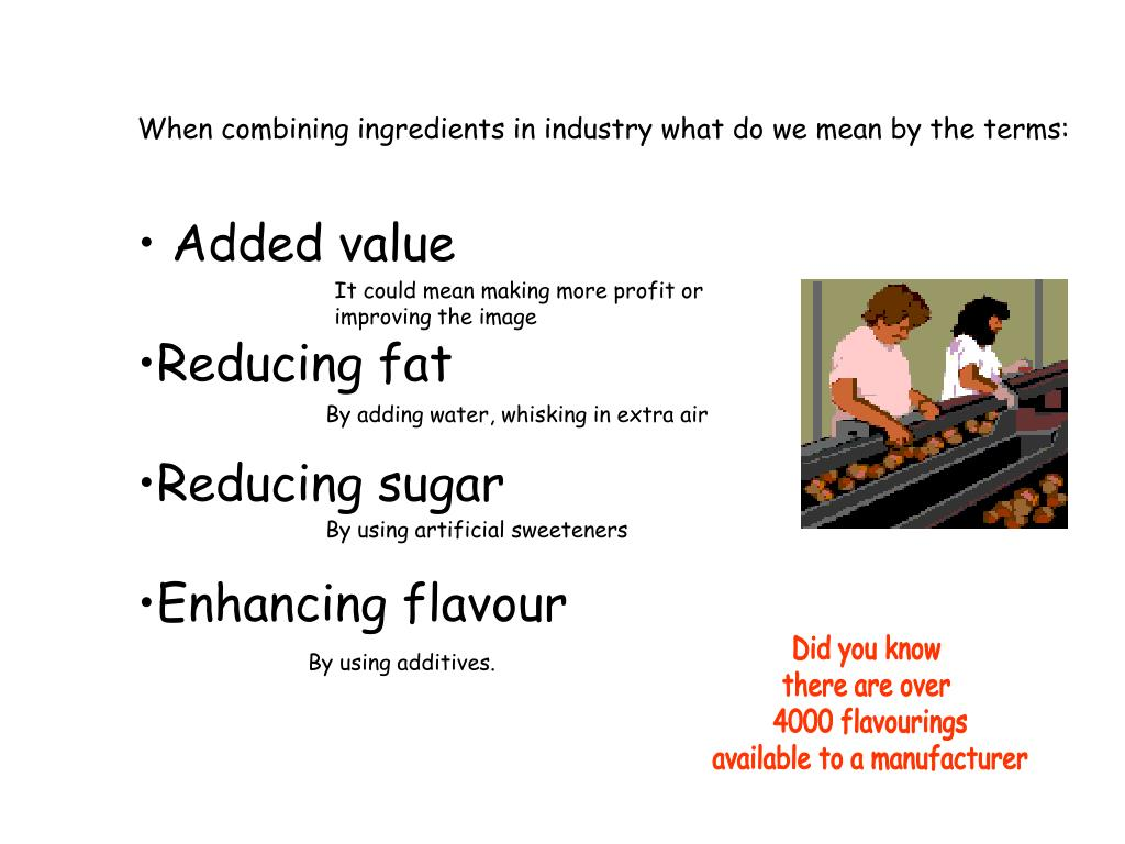 When combining ingredients in industry what do we mean by the terms: