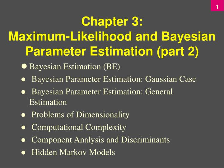 Chapter 3 maximum likelihood and bayesian parameter estimation part 2 l.jpg