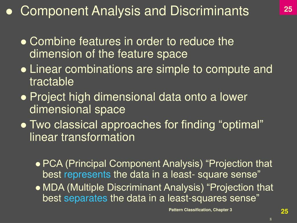 Component Analysis and Discriminants