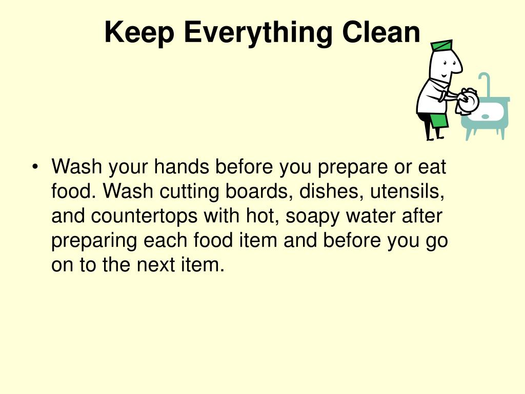 Keep Everything Clean