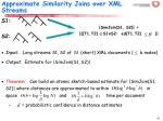 approximate similarity joins over xml streams