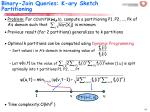 binary join queries k ary sketch partitioning