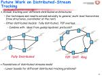 future work on distributed stream tracking