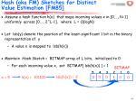 hash aka fm sketches for distinct value estimation fm85