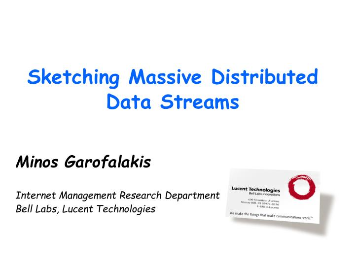 Minos garofalakis internet management research department bell labs lucent technologies