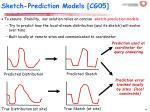 sketch prediction models cg05