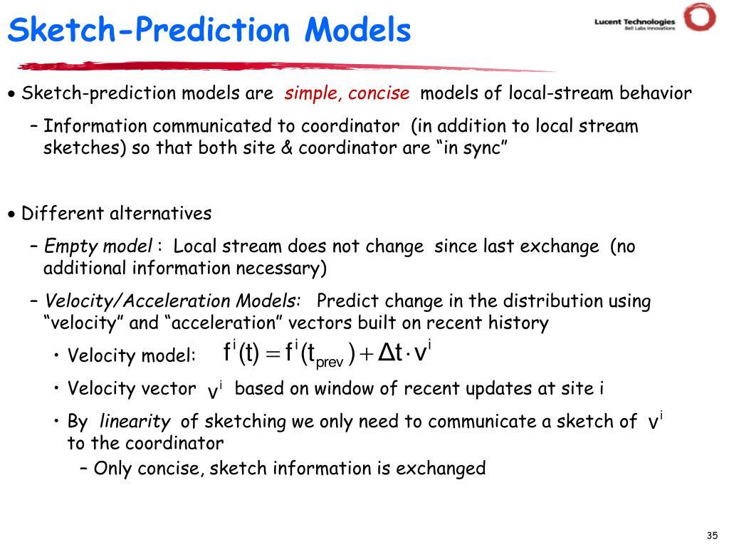 Sketch-Prediction Models