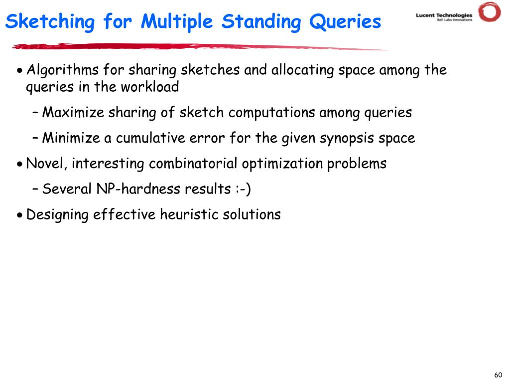 Sketching for Multiple Standing Queries