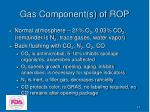 gas component s of rop