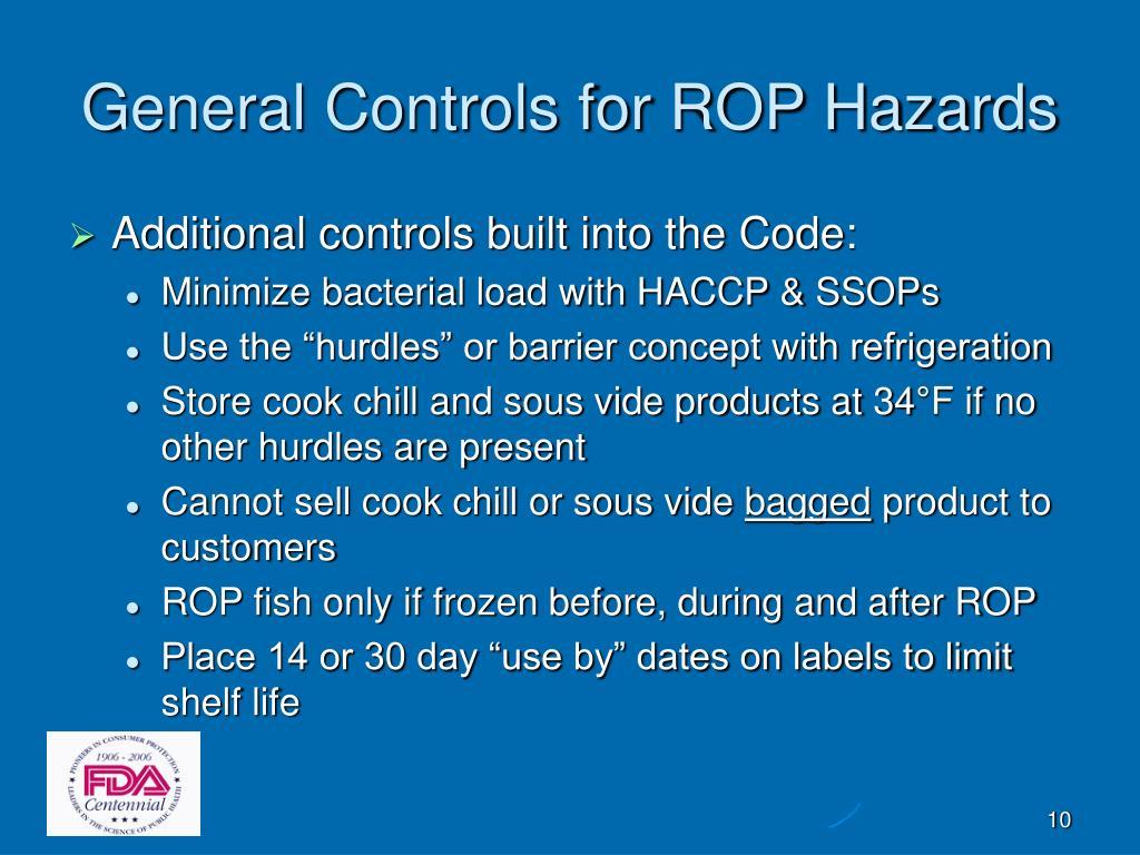 General Controls for ROP Hazards