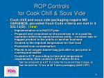 rop controls for cook chill sous vide