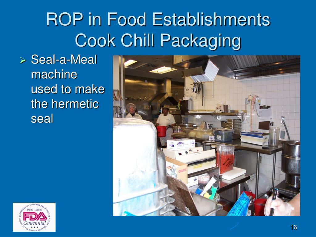 ROP in Food Establishments