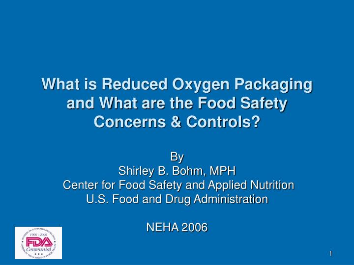 What is reduced oxygen packaging and what are the food safety concerns controls l.jpg