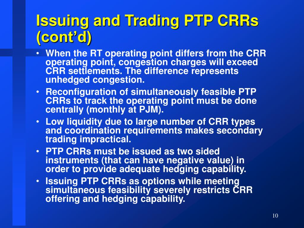 Issuing and Trading PTP CRRs (cont'd)