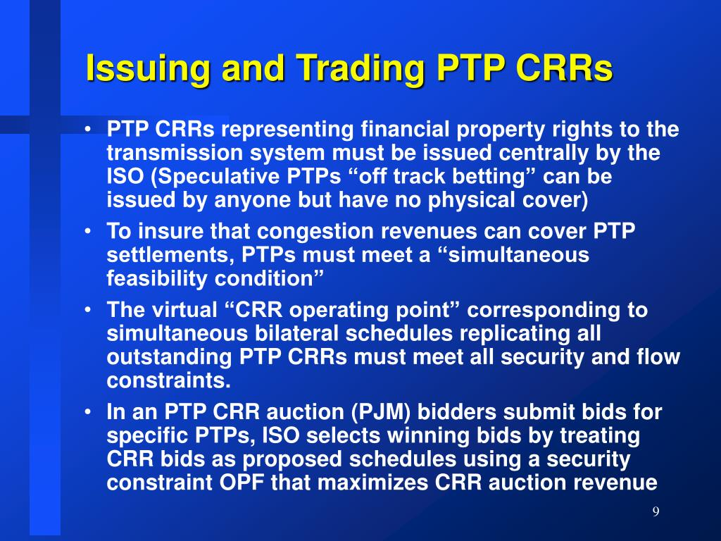 Issuing and Trading PTP CRRs