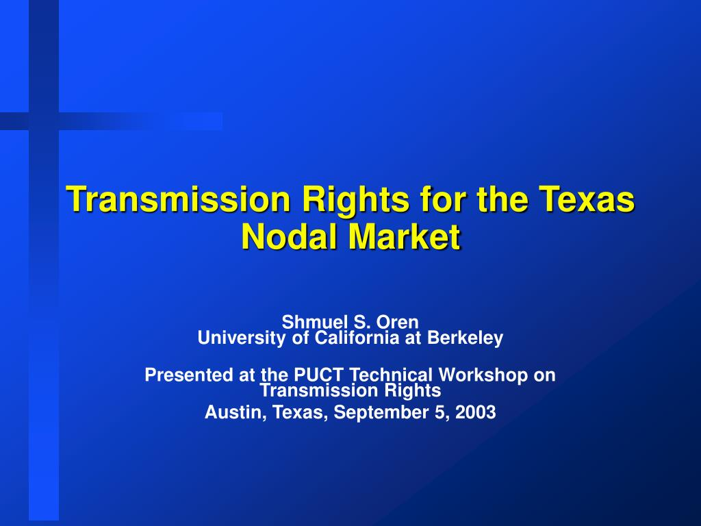 Transmission Rights for the Texas Nodal Market