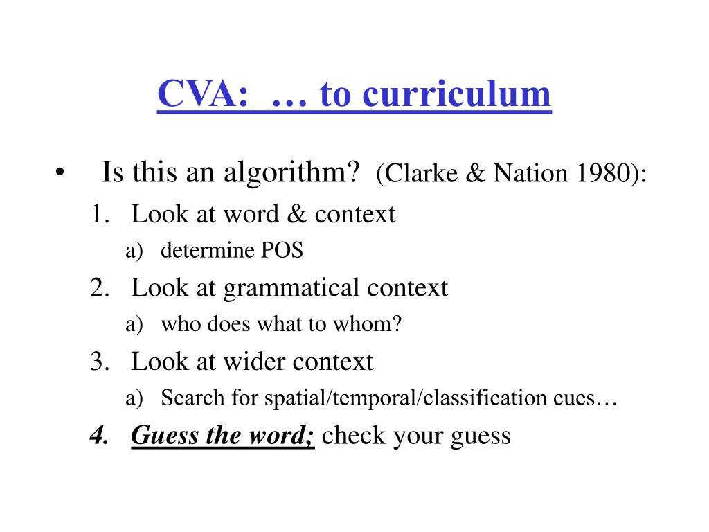 CVA:  … to curriculum