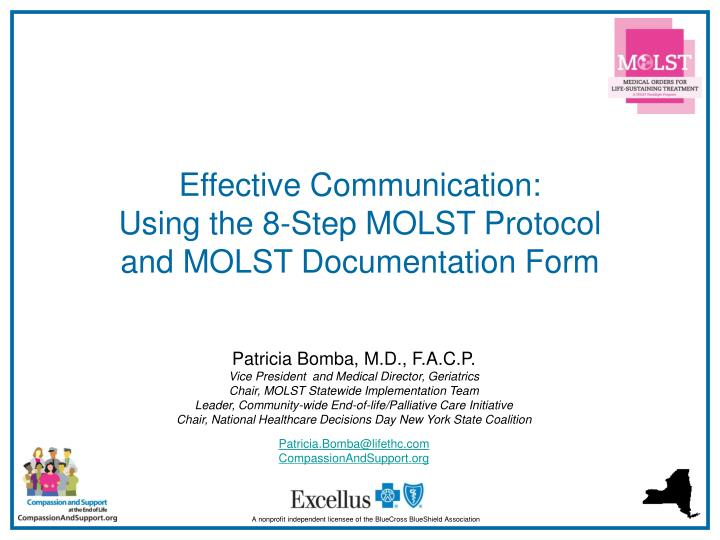 Effective communication using the 8 step molst protocol and molst documentation form l.jpg