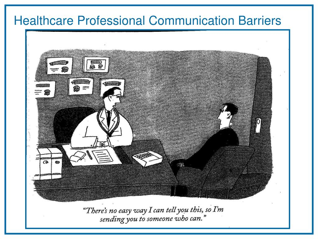 Healthcare Professional Communication Barriers