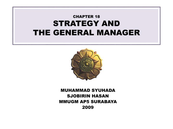 Chapter 18 strategy and the general manager l.jpg