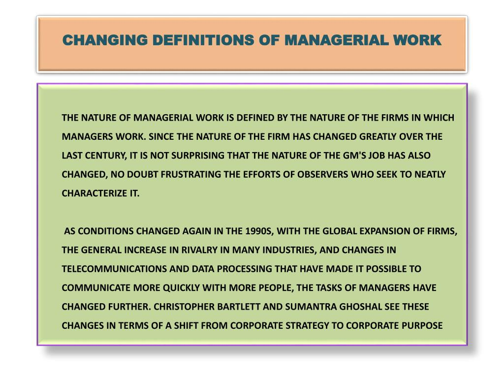 CHANGING DEFINITIONS OF MANAGERIAL WORK