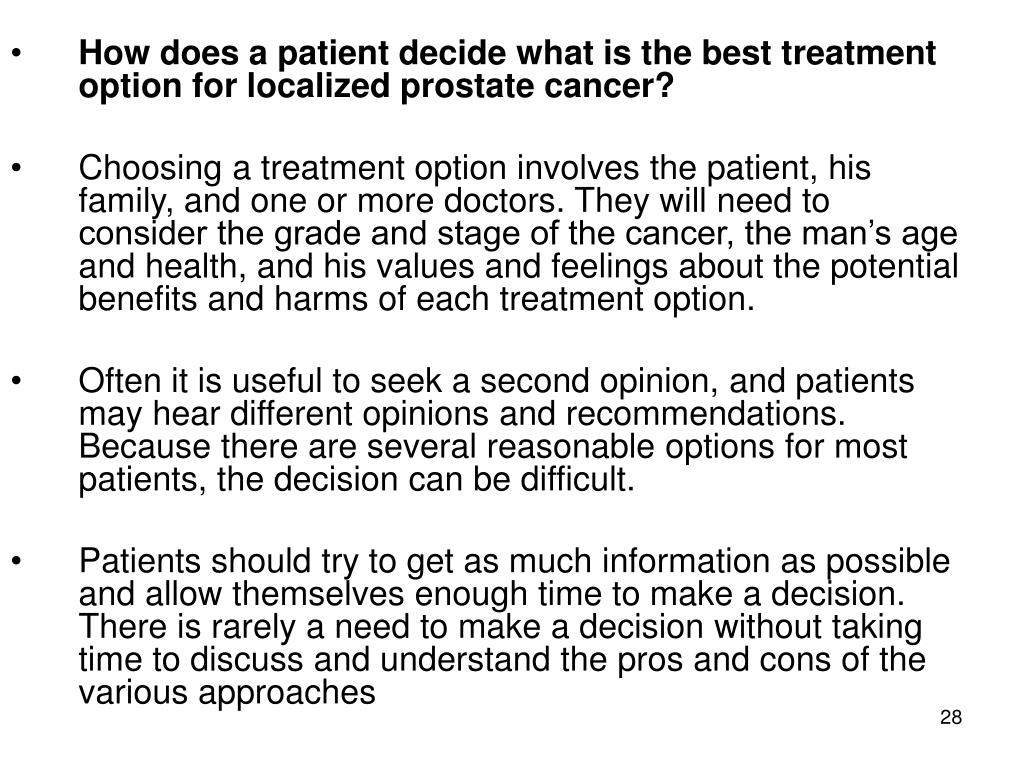 How does a patient decide what is the best treatment option for localized prostate cancer?