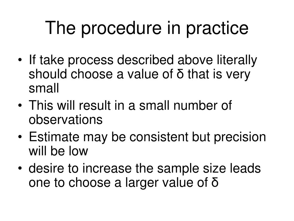 The procedure in practice