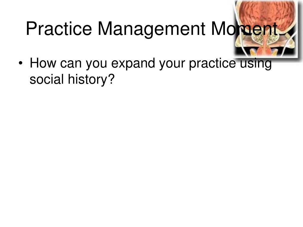 Practice Management Moment
