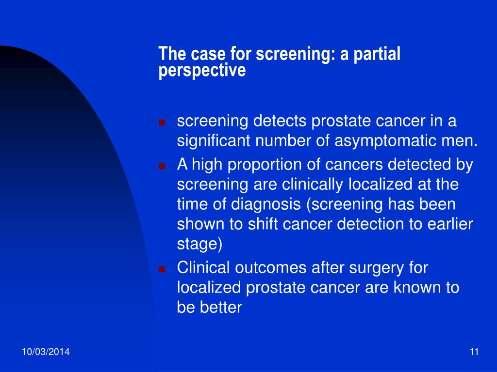 The case for screening: a partial perspective