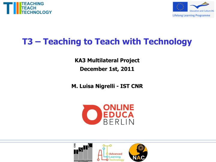 T3 – Teaching to Teach with Technology