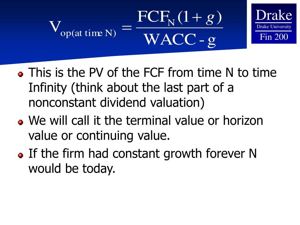 This is the PV of the FCF from time N to time Infinity (think about the last part of a nonconstant dividend valuation)