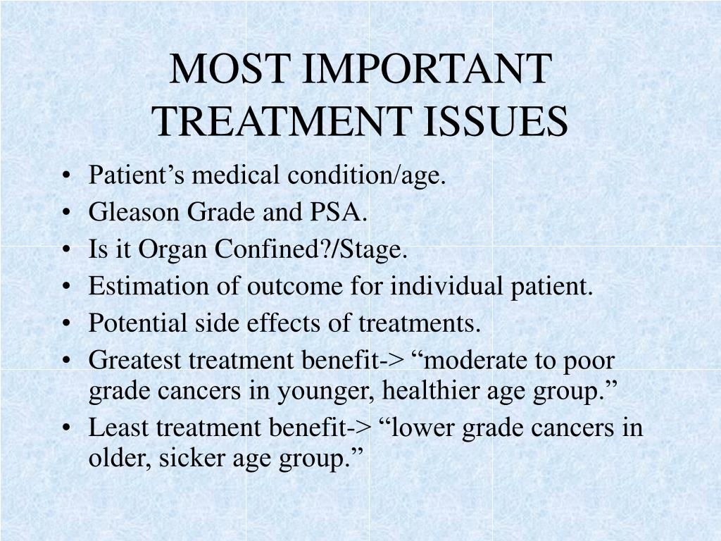 MOST IMPORTANT TREATMENT ISSUES