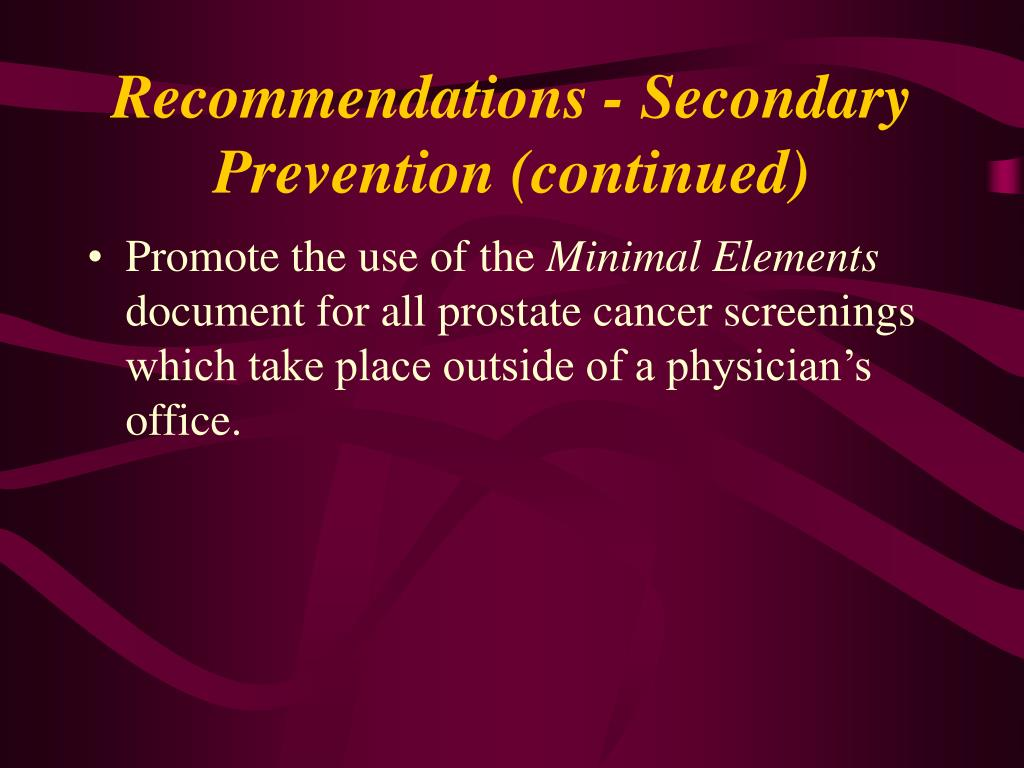 Recommendations - Secondary Prevention (continued)