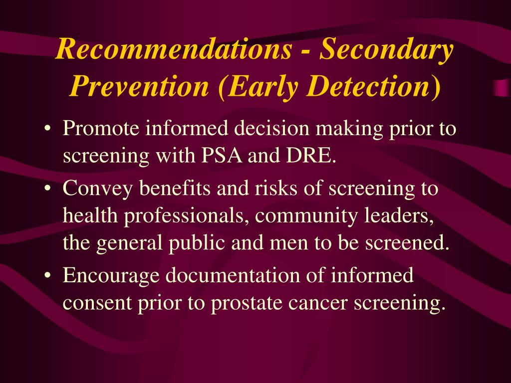 Recommendations - Secondary Prevention (Early Detection