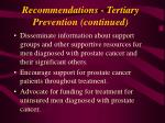 recommendations tertiary prevention continued
