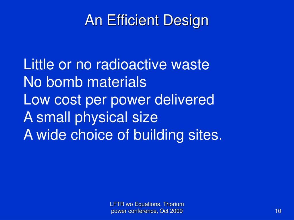 An Efficient Design