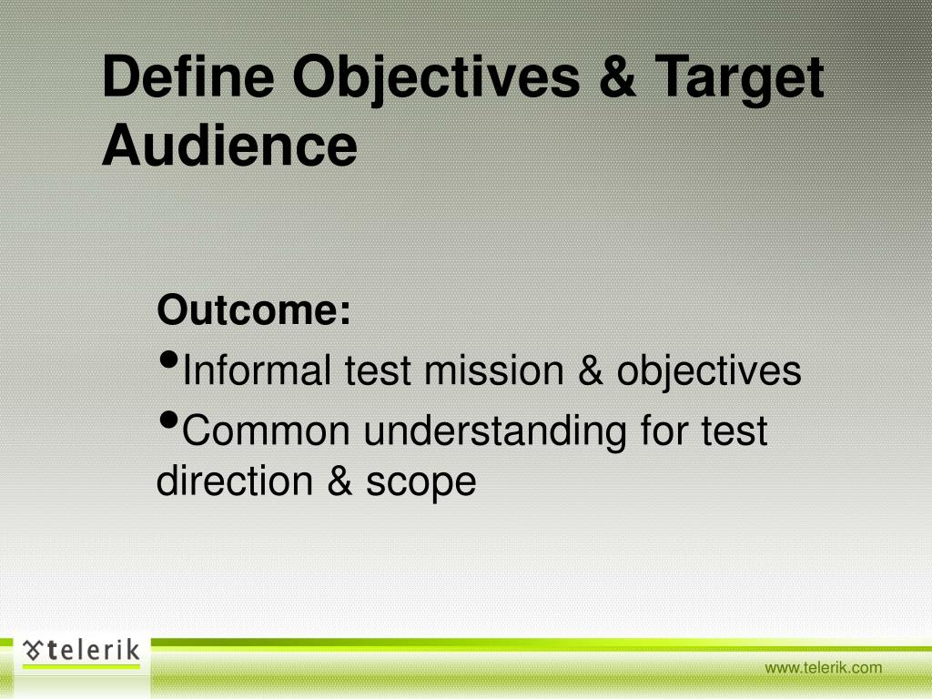 Define Objectives & Target Audience