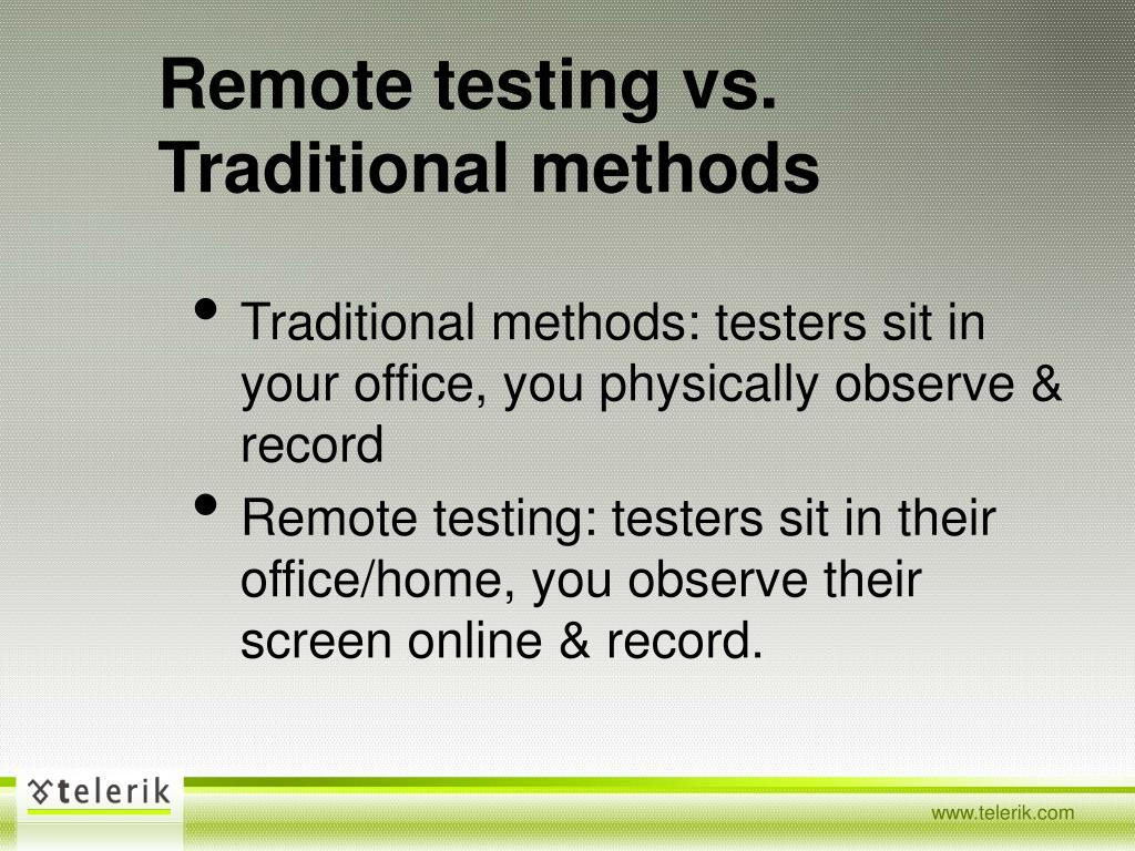 Remote testing vs. Traditional methods