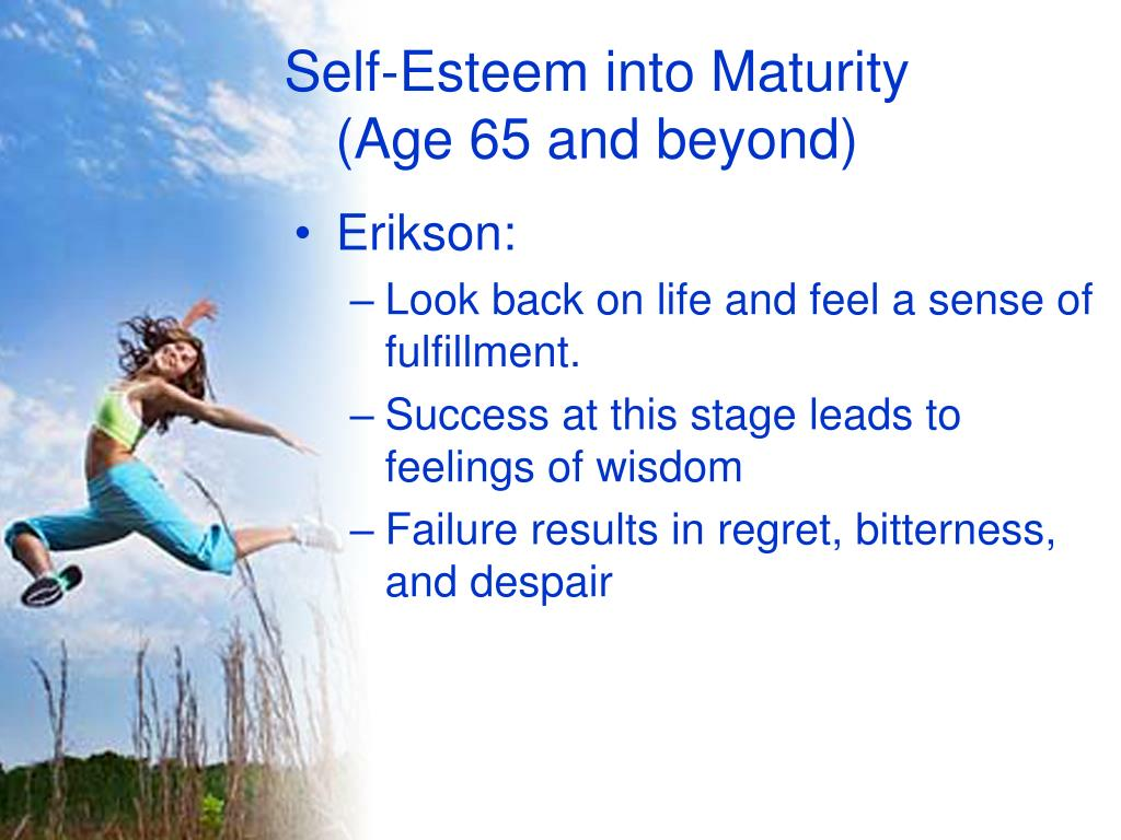 Self-Esteem into Maturity