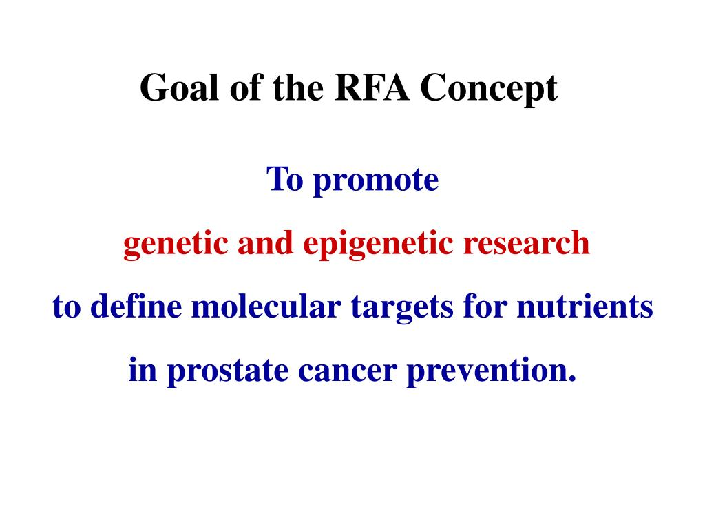 Goal of the RFA Concept