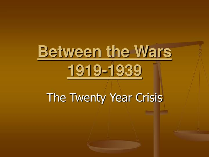 Between the wars 1919 1939