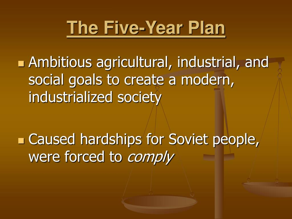The Five-Year Plan