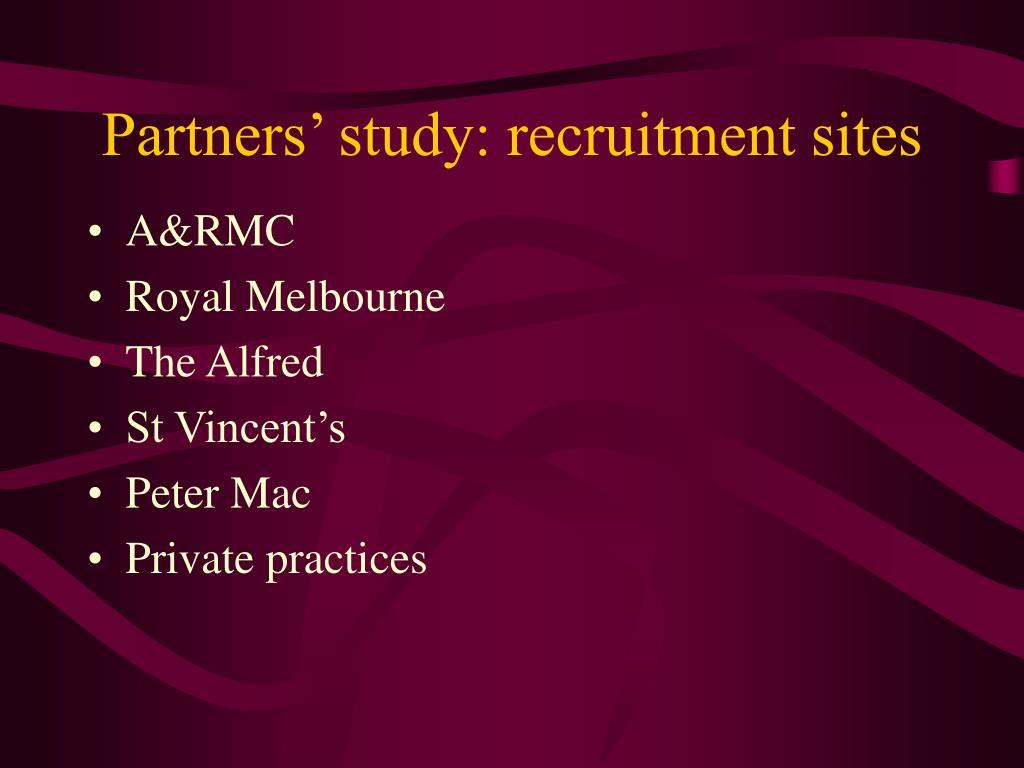 Partners' study: recruitment sites