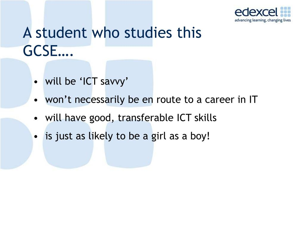 A student who studies this GCSE….