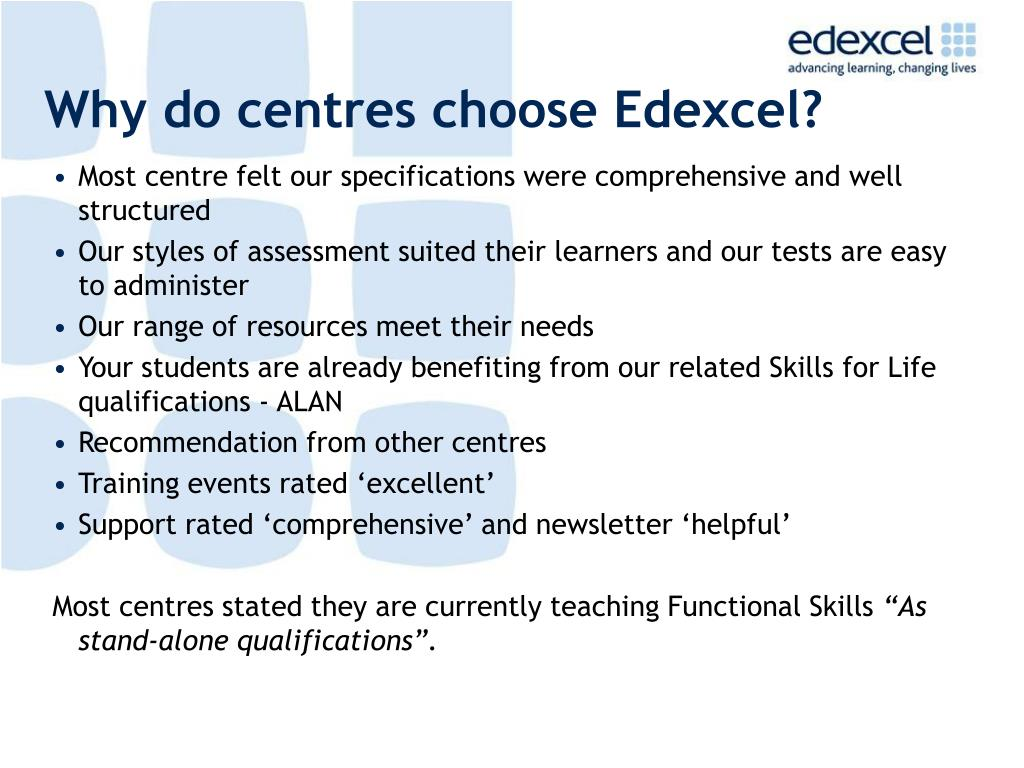 Why do centres choose Edexcel?