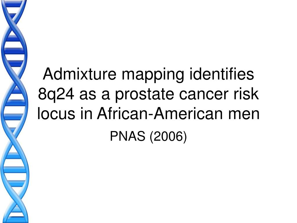 Admixture mapping identifies 8q24 as a prostate cancer risk locus in African-American men