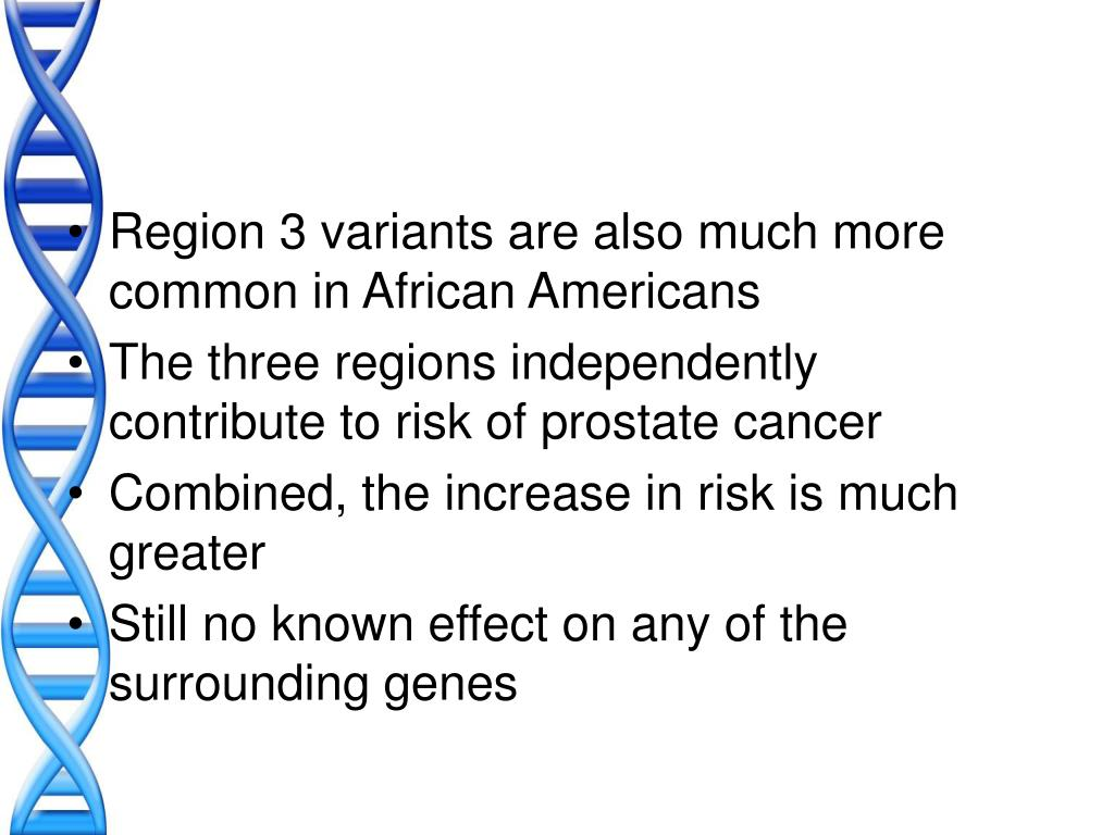 Region 3 variants are also much more common in African Americans