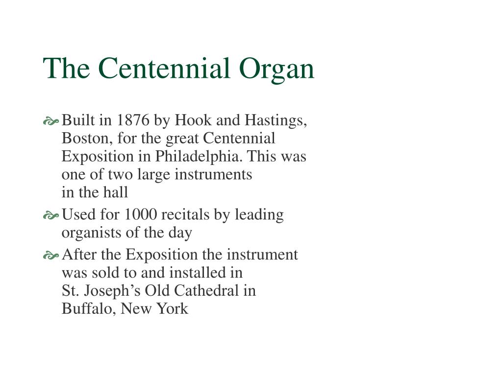 The Centennial Organ