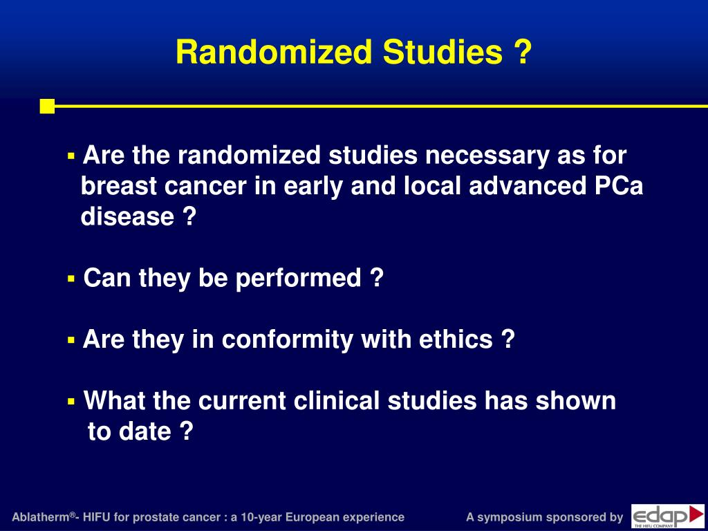 Randomized Studies ?